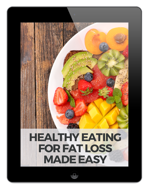 Healthy Eating For Fat Loss Made Easy